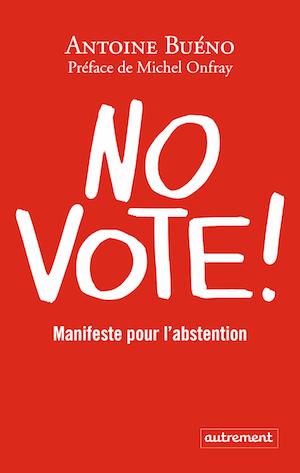 No-Vote-Antoine-Bueno